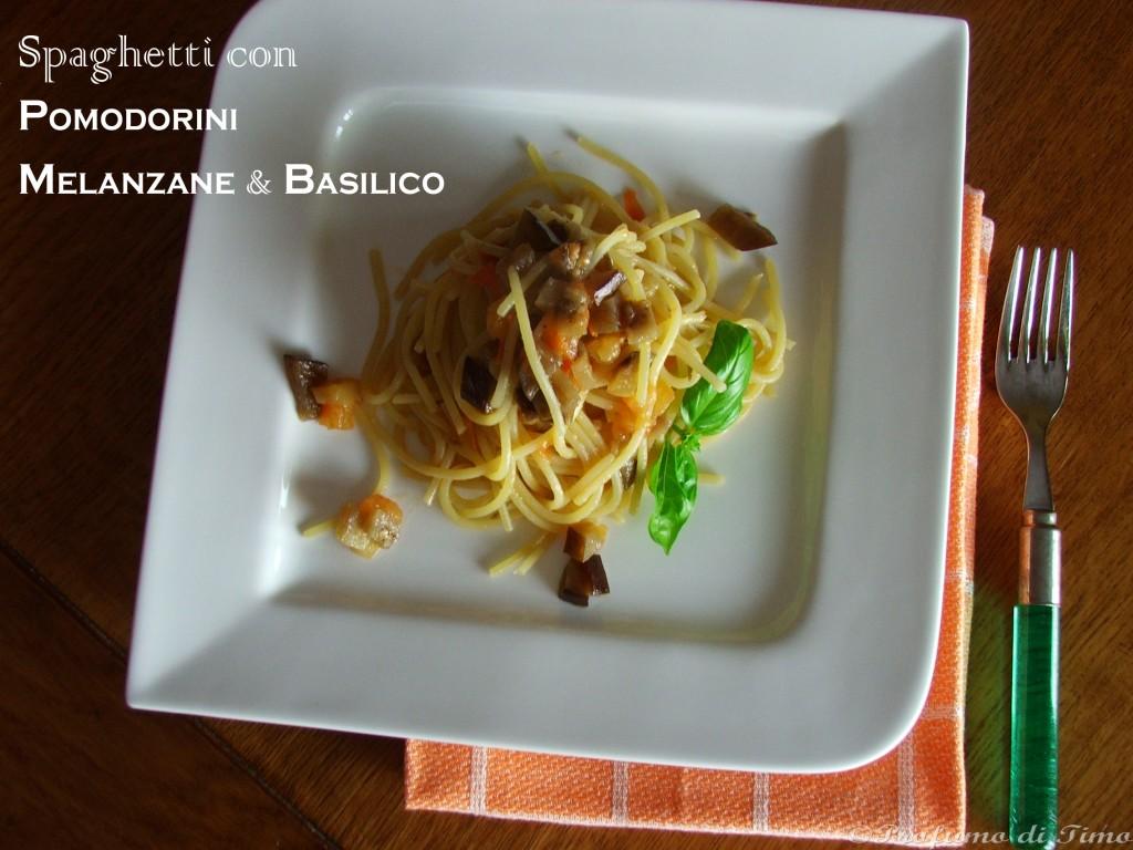 Spaghetti con Melanzane Pomodorini e Basilico (1 copia