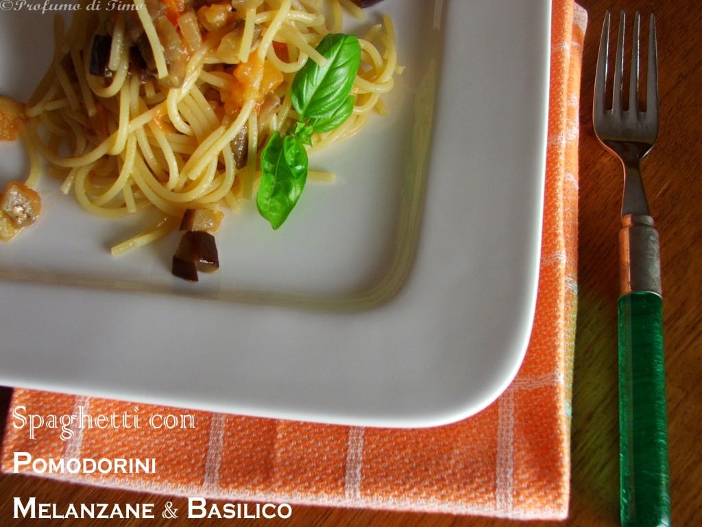 Spaghetti con Melanzane Pomodorini e Basilico..