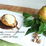 Pere glassate su Croccantino di Nocciole e Cioccolato fondente con Gelato alla Vaniglia