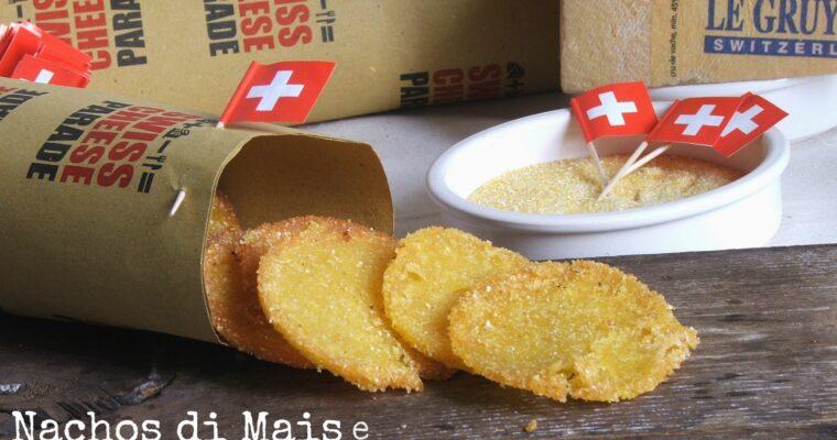 Nachos di Mais e GRUYÈRE SWITZERLAND Dop – Gluten Free