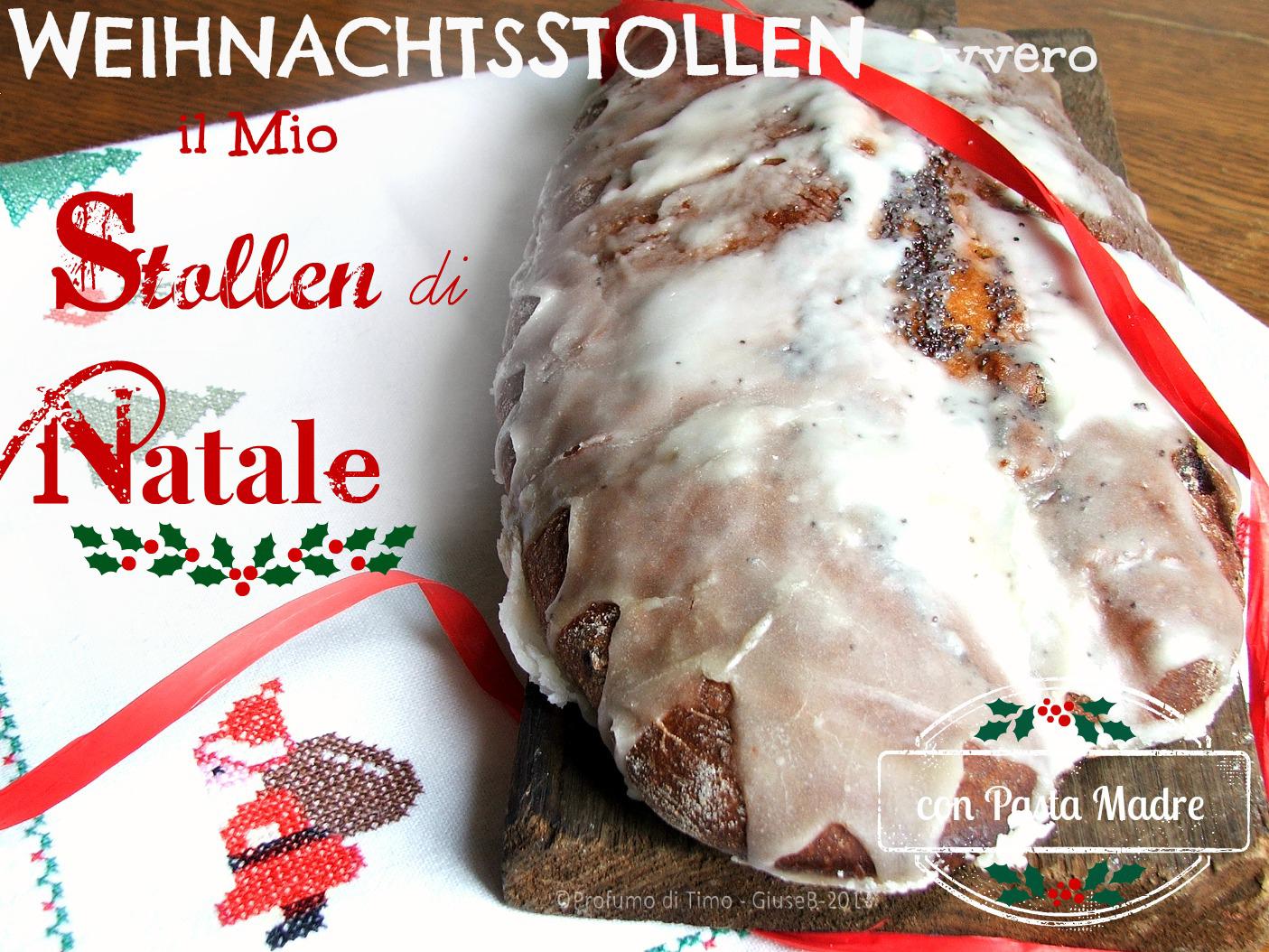WeihnachtsStollen con Pasta Madre ovvero il mio STOLLEN di NATALE